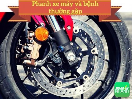 Bệnh thường gặp trên hệ thống phanh (thắng) xe máy và cách khắc phục