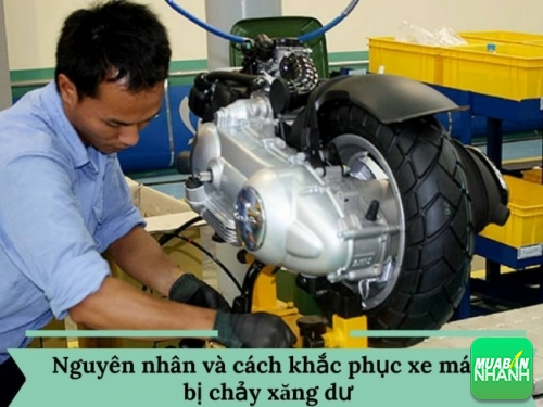 Xe máy bị chảy xăng dư do đâu và khắc phục như thế nào?